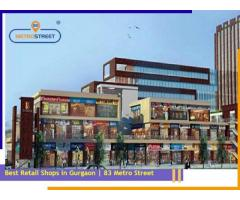 Retail Shops in Gurgaon | 83 metro Street