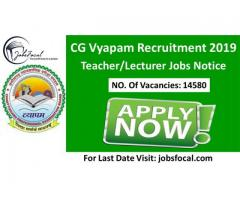CG Vyapam Recruitment 2019 (14580) Teacher/Lecturer Jobs Notice