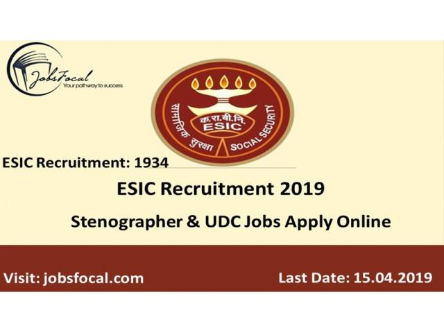 ESIC Recruitment 2019 (1934) Stenographer & UDC Jobs Apply Online