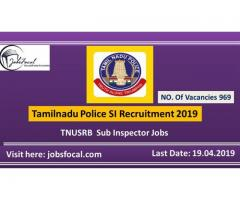 Tamilnadu Police SI Recruitment 2019 Sub Inspector 969 TNUSRB Jobs