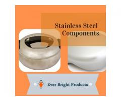 Stainless Steel Components - Ever Bright Products