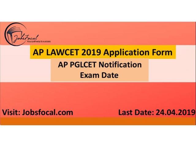 AP LAWCET 2019 Application Form   AP PGLCET 2019 Notification   Exam Date
