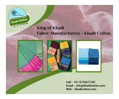 We Are King Of Handloom Khadi Fabric Manufacterers. Visit Us!