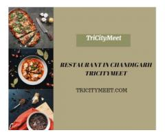 Restaurant in Chandigarh | Tricitymeet