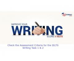 Check the Assessment Criteria for the IELTS Writing Task 1 & 2