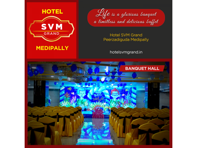 Hotel SVM Grand Medipally|Banquet hall,Conferencehall, Hotel Rooms, Restaurant, BAR near Uppal