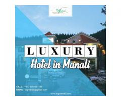Advanced Guide To Choosing The Right Hotel | Planning Holiday in Manali