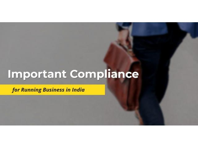 Important Compliance for Running Business in India