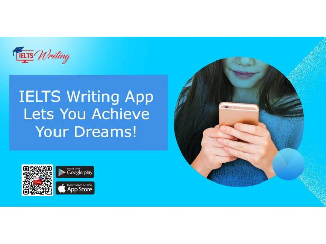 IELTS Writing App Lets You Achieve Your Dreams!