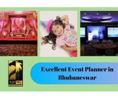 Excellent Event Planner in Bhubaneswar