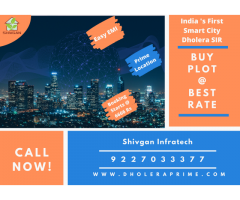 Book Your Plot in World Class Place of Dholera by Just 6666 Rs