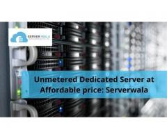 Unmetered Dedicated Server at Affordable price: Serverwala