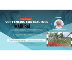Fencing Contractors in Chennai | VRP Fence