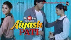 Ayaash PATI Big Movie Zoo Originals New Web Series