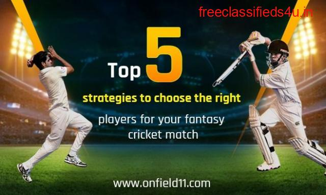 Top 5 strategies to choose the right players for your fantasy cricket match