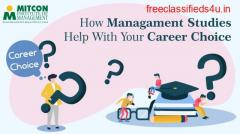 How do Management Studies Help with Your Career Choice?