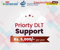 Best DLT Priority Support In India