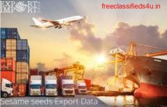 Get Immediate Access to Sesame seeds Export Data