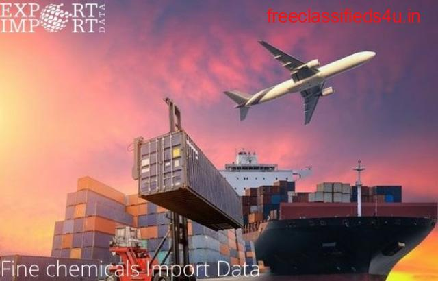 100% updated Fine chemicals Import Data with Demo