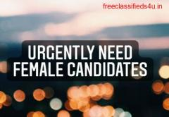 Need only females candidates