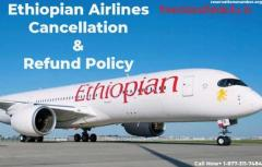 Get Details About Ethiopian Airlines Refund Policy