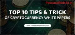 Top 10 tips & Trick of Cryptocurrency white papers