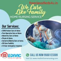 Hire Medivic Home Nursing Service in Kankarbagh, Patna with Pocket-Friendly Budget