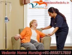 Get Vedanta Home Nursing Service in Kolkata for Best and Safe Services