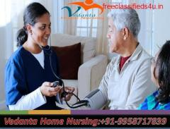 Vedanta Home Nursing Service in Howrah Available with Medical Team