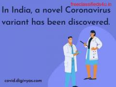 In India, a novel Coronavirus variant has been discovered