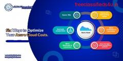 Six Ways to Optimize your Azure Cloud Costs