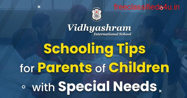 Schooling Tips for Parents of Children with Special Needs