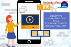 Imperative Characteristics for a Rewarding Business Mobile Application