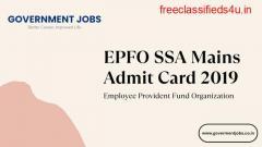 EPFO SSA Mains Admit Card 2019